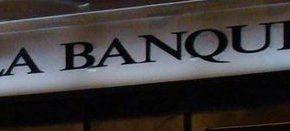 «La Banque»